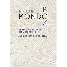 Kondo Box: Il magico potere del riordino - 96 lezioni di felicità (Italian Edition)