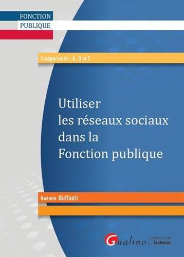 Utiliser les réseaux sociaux dans la fonction publique par Noémie Buffault