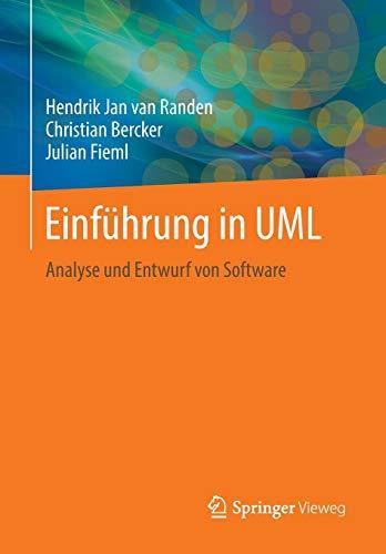 Einführung in UML: Analyse und Entwurf von Software (Uml-software)