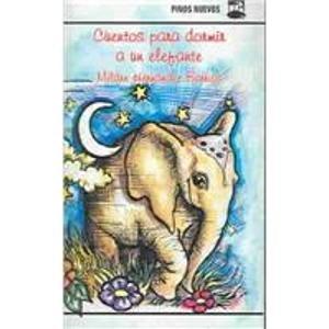 Cuentos Para Dormir a UN Elefante