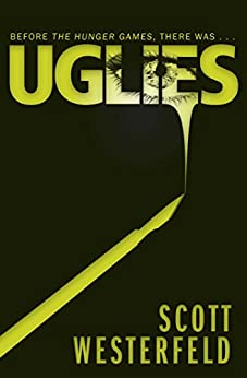 Uglies (Uglies Series Book 1) by [Westerfeld, Scott]