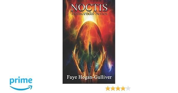 Noctis: Transcendal Series: Amazon co uk: Faye Hogan