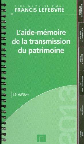 Aide Mémoire de la Transmission Du Patrimoine