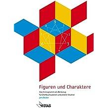 Figuren und Charaktere: Das Enneagramm als Werkzeug für Drehbuchautoren und andere Kreative