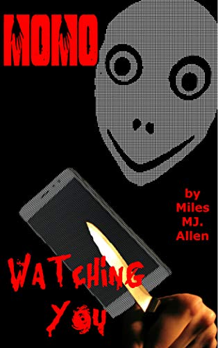 MoMo: Watching You (English Edition) eBook: Miles MJ Allen: Amazon ...