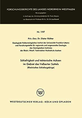 Schiefrigkeit und tektonische Achsen im Gebiet des Velberter Sattels (Rheinisches Schiefergebirge) (Forschungsberichte des Landes Nordrhein-Westfalen, Band 1197)