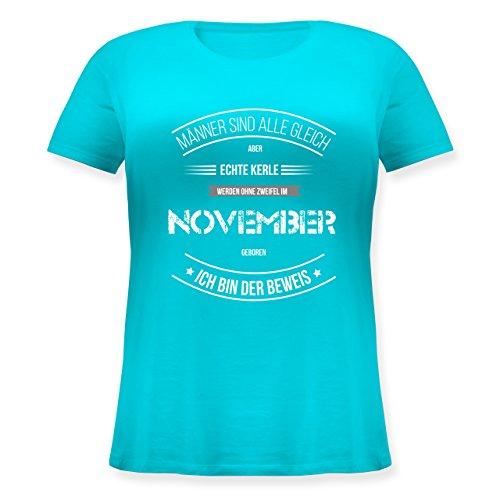 Geburtstag - Echte Kerle Werden IM November Geboren - Lockeres Damen-Shirt in Großen Größen mit Rundhalsausschnitt Türkis