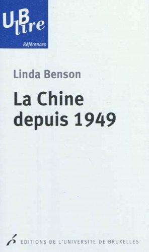La Chine depuis 1949 par Linda Benson