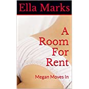 A Room For Rent: Megan Moves In (English Edition)