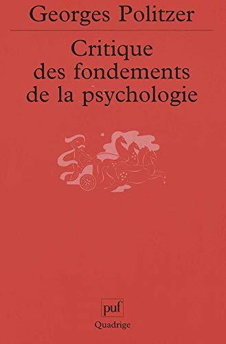 Critique des fondements de la psychologie (Quadrige)