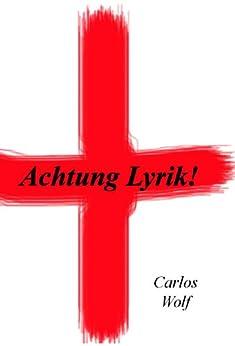 Achtung Lyrik!
