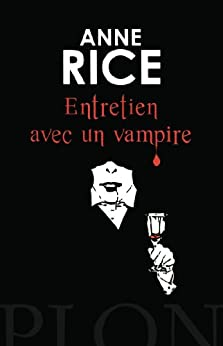 Entretien avec un vampire par [Rice, Anne]