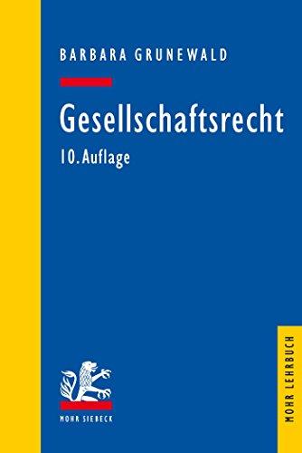 Gesellschaftsrecht (Mohr Lehrbuch)
