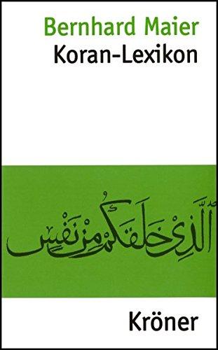 Koran-Lexikon (Kröners Taschenausgaben (KTA))