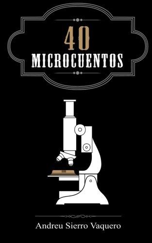 40 Microcuentos por Andreu Sierro