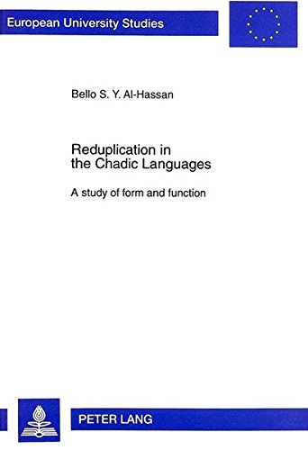 Reduplication in the Chadic Languages: A study of form and function (European University Studies) por Bello S. Y. Al-Hassan