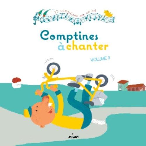 Comptines à chanter, vol. 3 + CD par