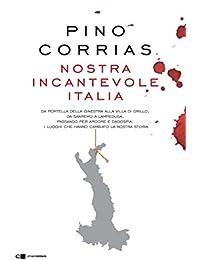 91ae6f46579e1b Da Portella della Ginestra alla villa di Grillo, da Sanremo a Lampedusa,  passando per…