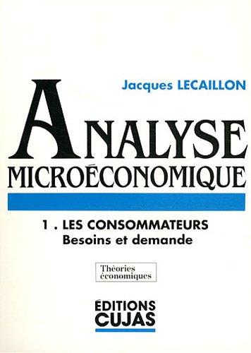 analyse-microconomique-cours-et-exerces-d-39-application-numro-1-les-consommateurs-besoins-et-demande