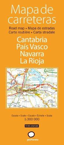 Mapa de carreteras de Cantabria, País Vasco, Navarra y La Rioja (Mapas de carreteras desplegables) de Artistas varios (11 nov 2008) Tapa dura