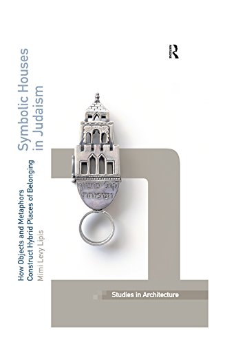 Read E Book Online Symbolic Houses In Judaism How Objects And