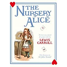 [The Nursery Alice] (By: Lewis Carroll) [published: May, 2011]