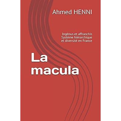 La macula: Ingénus et affranchis Système hiérarchique et diversité en France
