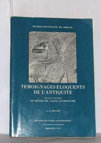 Temoignages eloquents de l'antiquité petit guide du musée de l'asie anterieure
