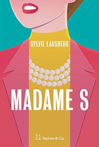 Madame S Roman Historique