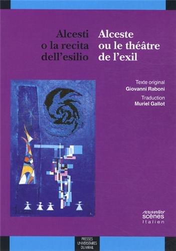 Alceste ou le théâtre de l'exil