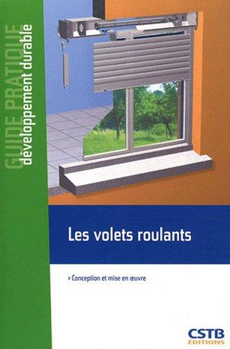 Descargar Libro Les volets roulants : Conception et mise en oeuvre, En application du CPT n°3676 de Hubert Lagier