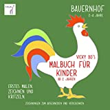 Malbuch Bauernhof ab 2 Jahre - Vicky Bo