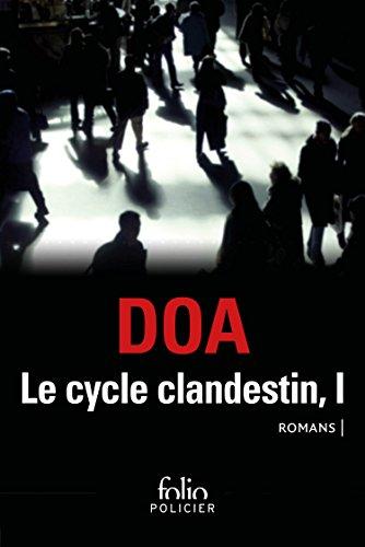 le-cycle-clandestin-tome-1-citoyens-clandestins-le-serpent-aux-mille-coupures