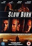 Slow Burn [Import italien]