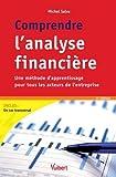 comprendre l analyse financi?re une m?thode d apprentissage pour tous les acteurs de l entreprise