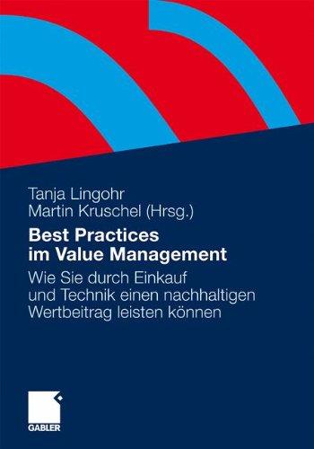 Best Practices im Value Management: Wie Sie durch Einkauf und Technik einen nachhaltigen Wertbeitrag leisten können (German Edition) thumbnail