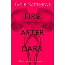 Fire After Dark (After Dark Book 1): After Dark Book 1