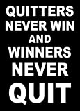 Quitters never win winners never quit inspiration quote acrylic fridge magnet or can be used a a plaque