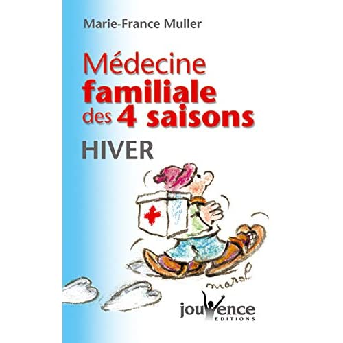 Médecine familiale des quatre saisons : Hiver