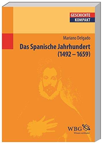 Spanien im Goldenen Zeitalter (Geschichte kompakt)