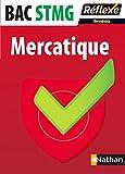 Mercatique BAC STMG Tle : Avec sujet 2016 corrigé et commenté