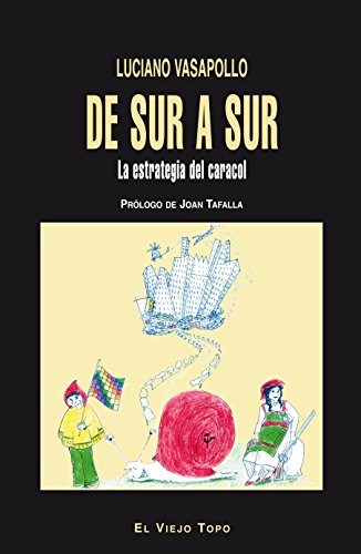 Descargar Libro De Sur a Sur. La estrategia del caracol. de Luciano Vasapollo