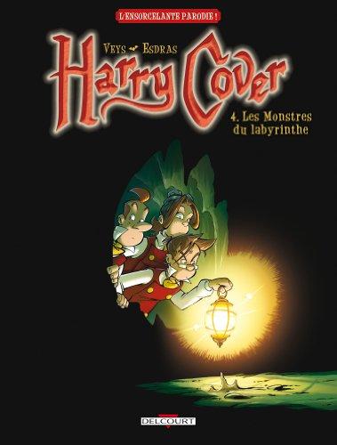 Harry Cover T04 Les monstres du labyrinthe