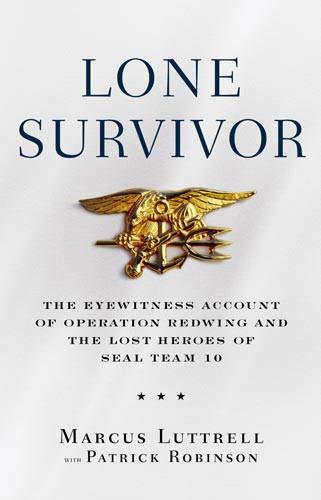 Lone Survivor: The Incredible True Story of Navy SEALs Under Siege por Marcus Luttrell
