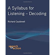 A Syllabus for Listening:  Decoding