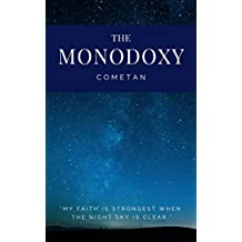 The Monodoxy: The Principles of The Aesthetic Cosmos (Original Omnidoxical Series Book 1)