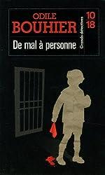 De mal à personne (2)