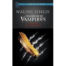 Chasseuse de vampires (Tome 8) - L'énigme de l'Archange (French Edition)