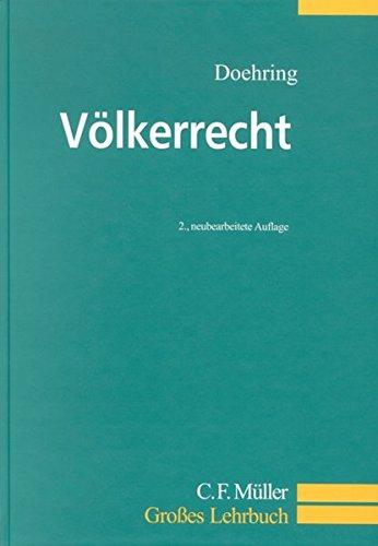 Völkerrecht: Ein Lehrbuch (C.F. Müller Großes Lehrbuch)