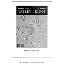 [Atlas of the Valley of the Kings] (By: Kent R. Weeks) [published: April, 2004]
